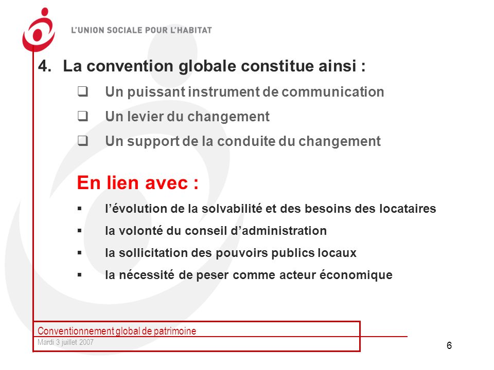 En lien avec : La convention globale constitue ainsi :