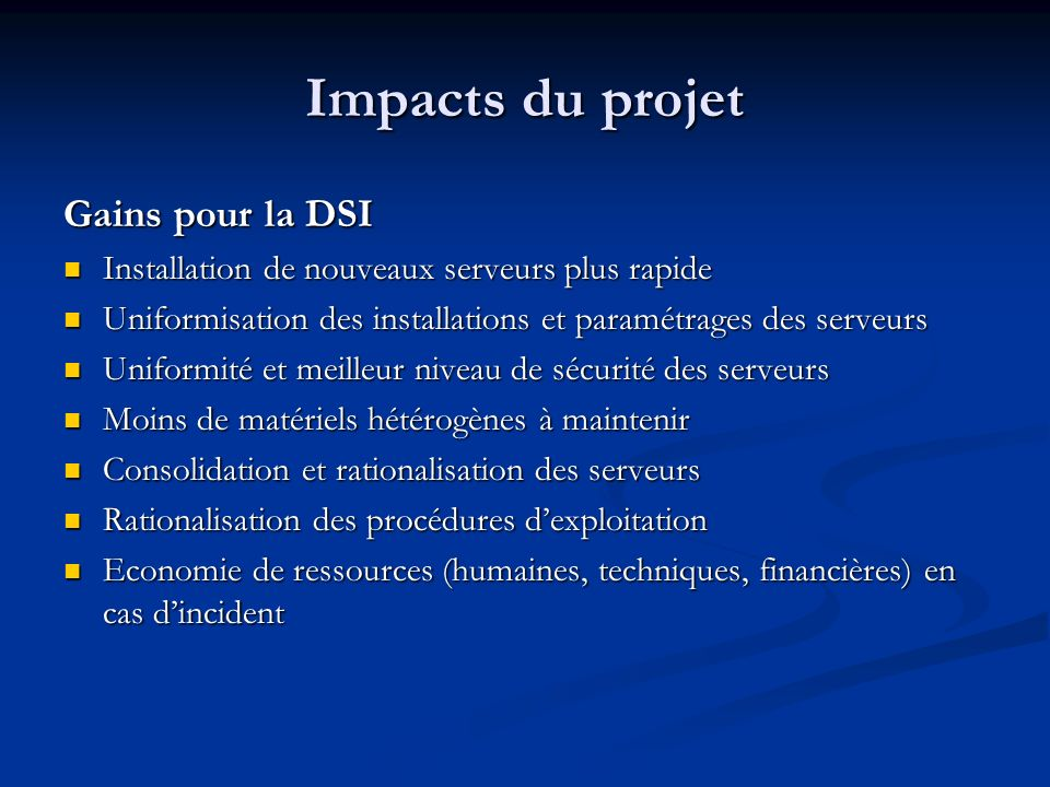 Impacts du projet Gains pour la DSI