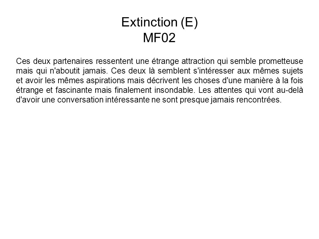 Extinction (E) MF02.