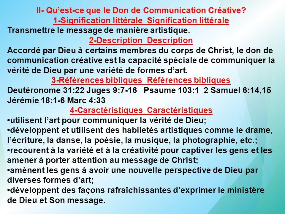 II- Qu'est-ce que le Don de Communication Créative