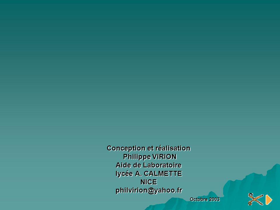 Conception et réalisation Philippe VIRION Aide de Laboratoire lycée A
