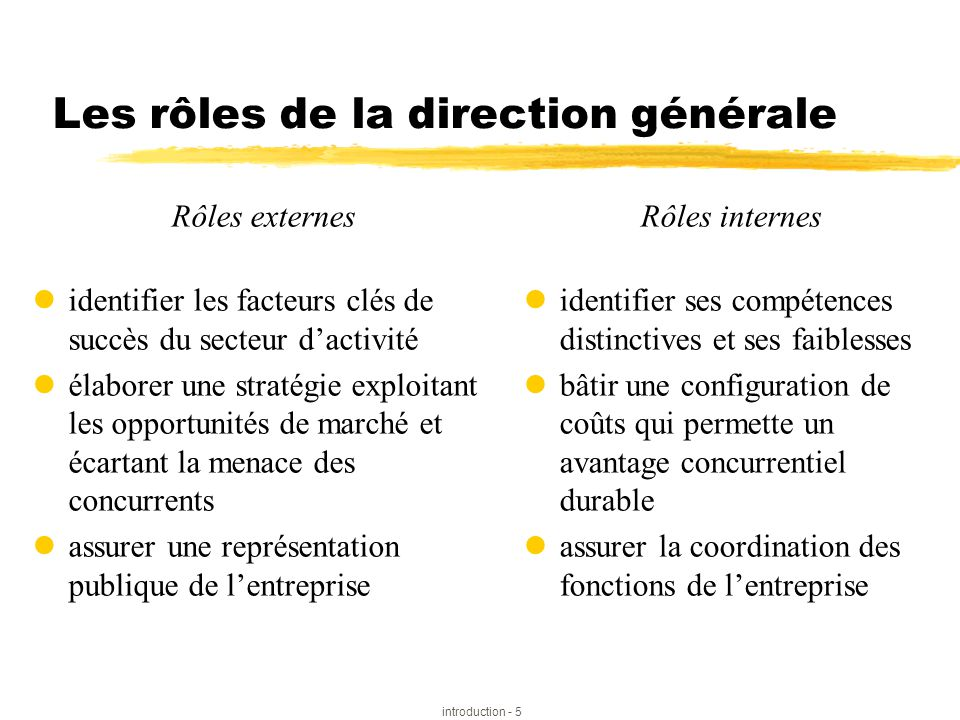 Les rôles de la direction générale