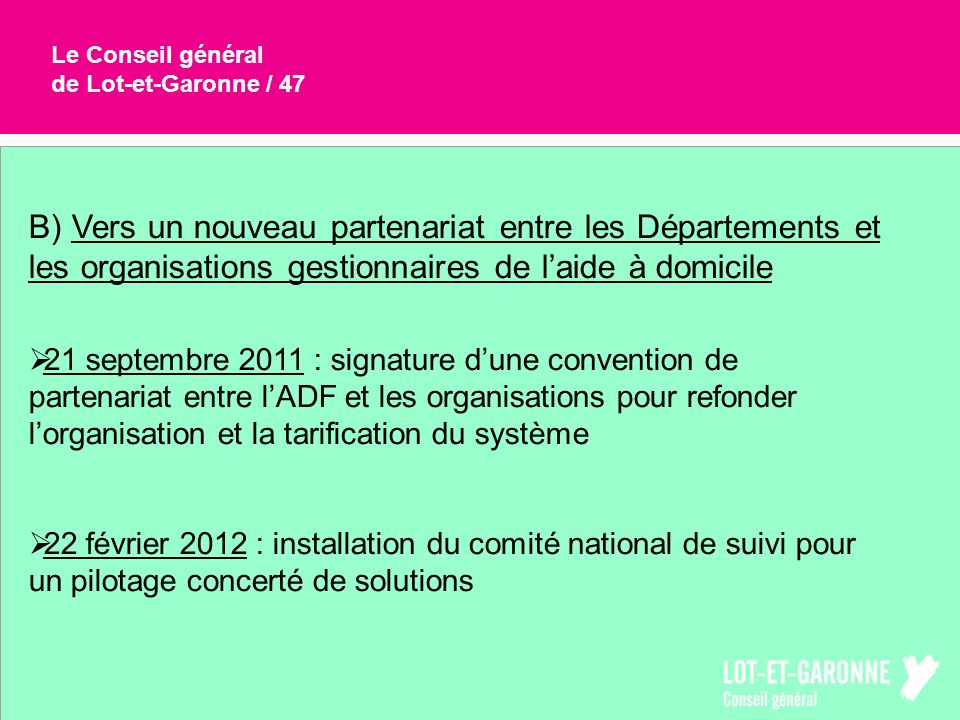 Le Conseil général de Lot-et-Garonne / 47.