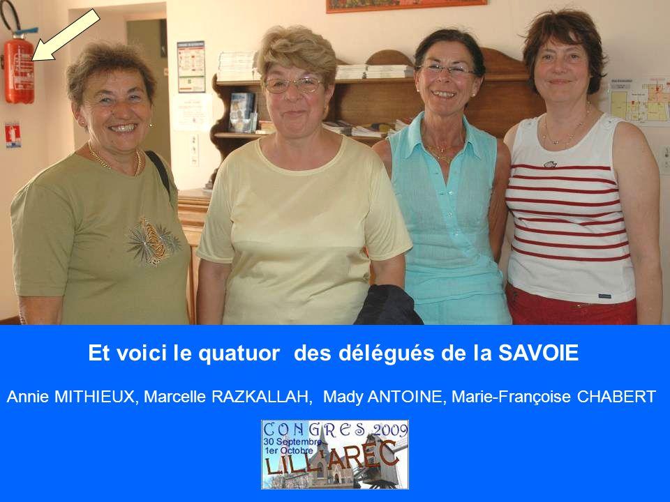 Et voici le quatuor des délégués de la SAVOIE