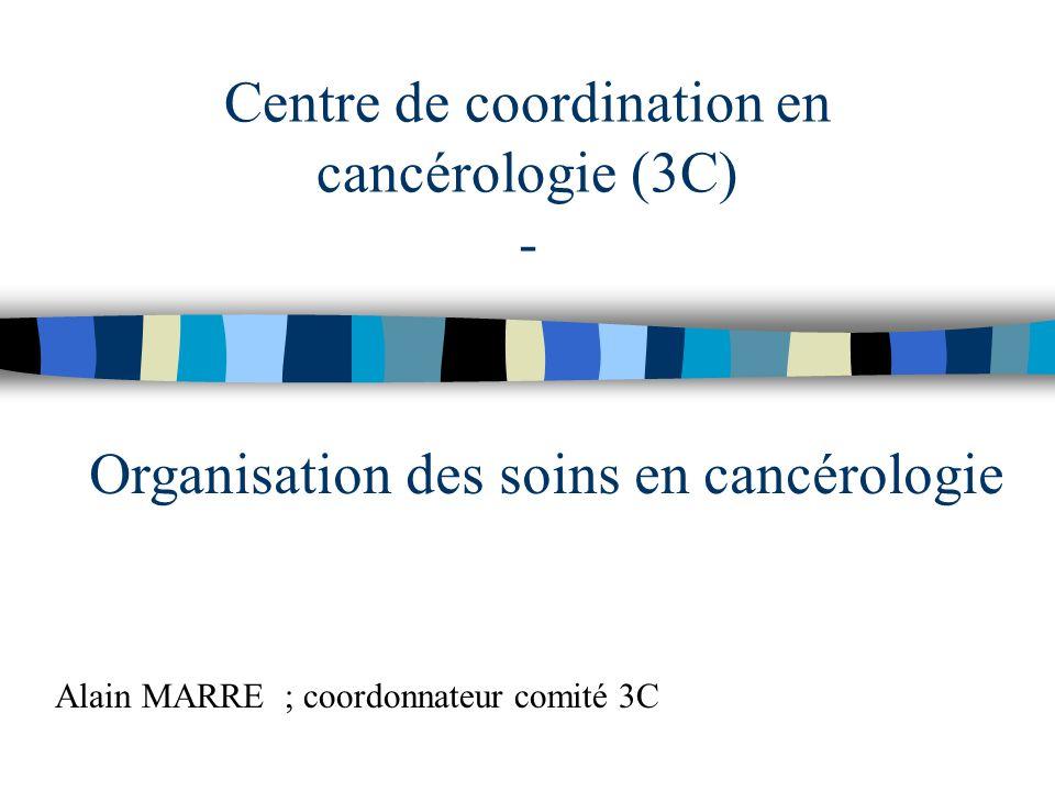 Centre de coordination en cancérologie (3C) -