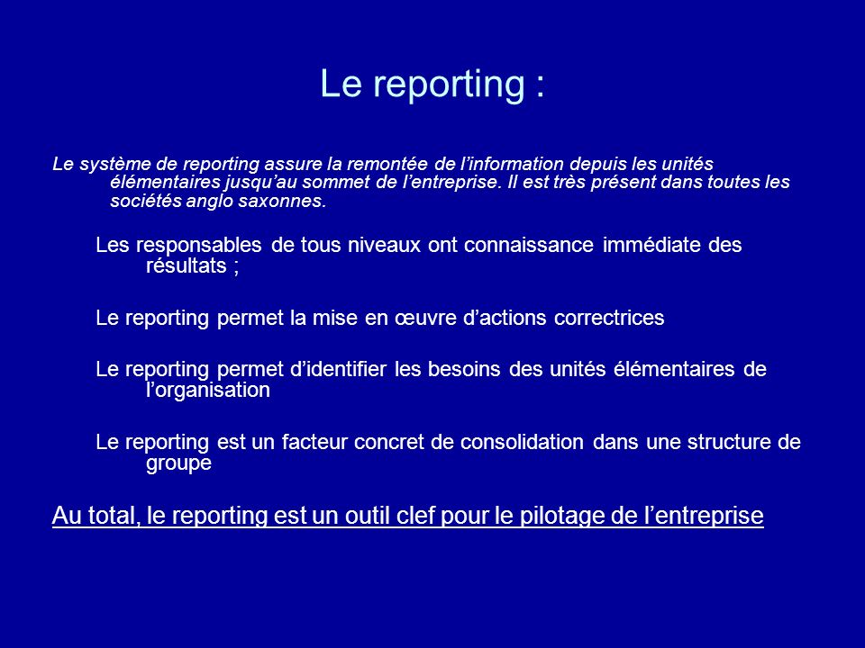 Le reporting :