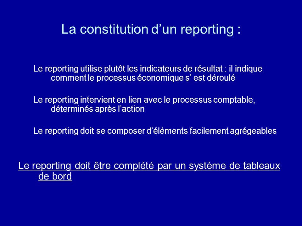 La constitution d'un reporting :