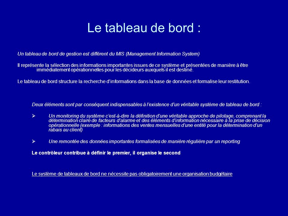 Le tableau de bord :Un tableau de bord de gestion est différent du MIS (Management Information System)