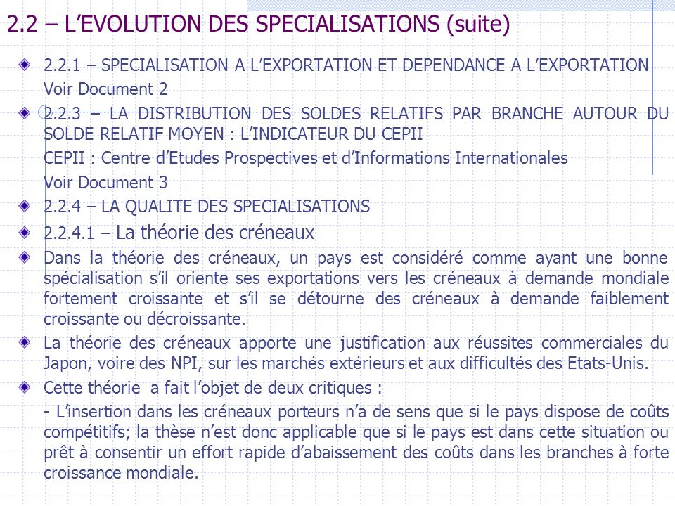 2.2 – L'EVOLUTION DES SPECIALISATIONS (suite)