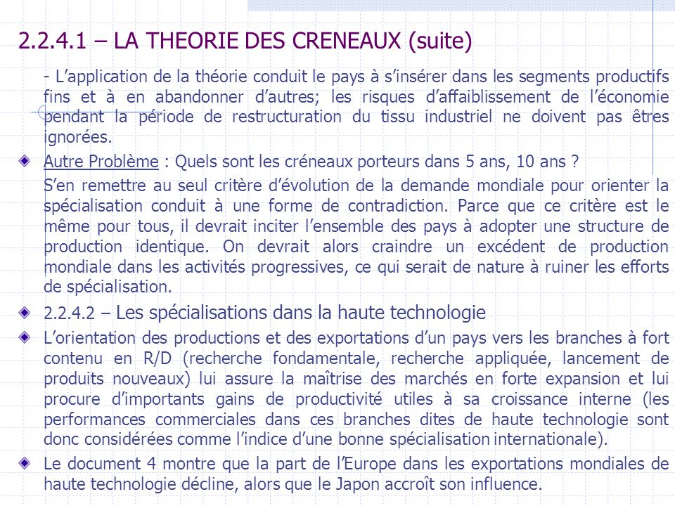 2.2.4.1 – LA THEORIE DES CRENEAUX (suite)