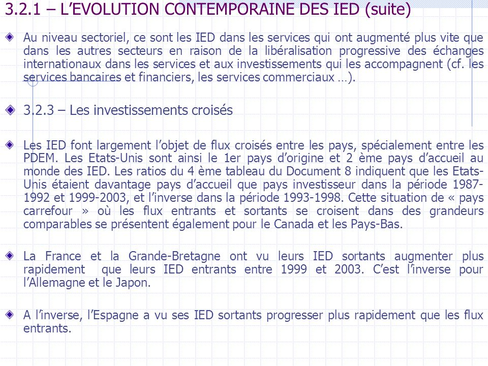 3.2.1 – L'EVOLUTION CONTEMPORAINE DES IED (suite)