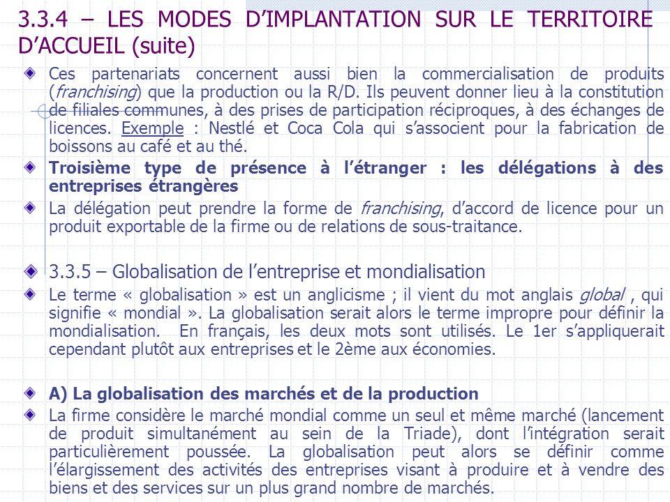 3.3.4 – LES MODES D'IMPLANTATION SUR LE TERRITOIRE D'ACCUEIL (suite)