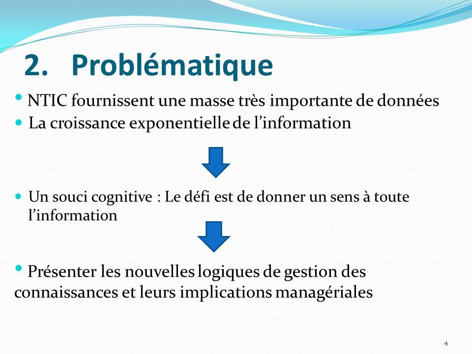 Problématique NTIC fournissent une masse très importante de données