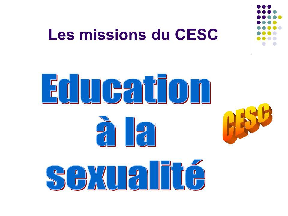 Les missions du CESC Education à la sexualité CESC