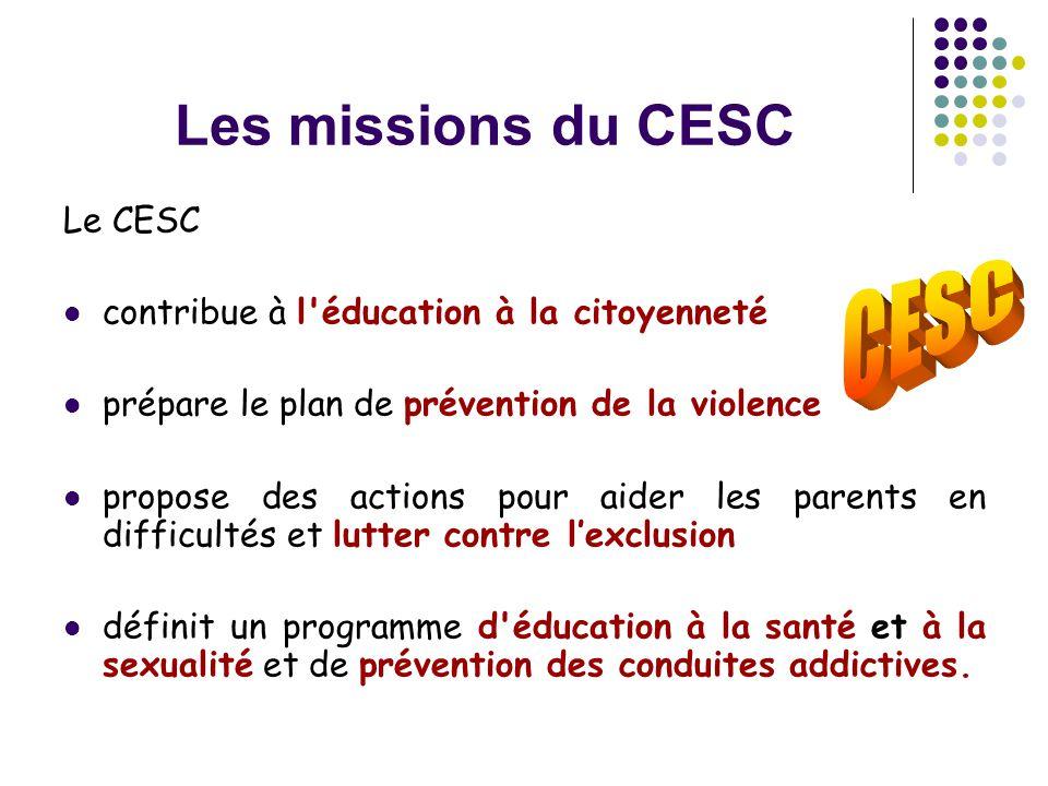 Les missions du CESC CESC Le CESC