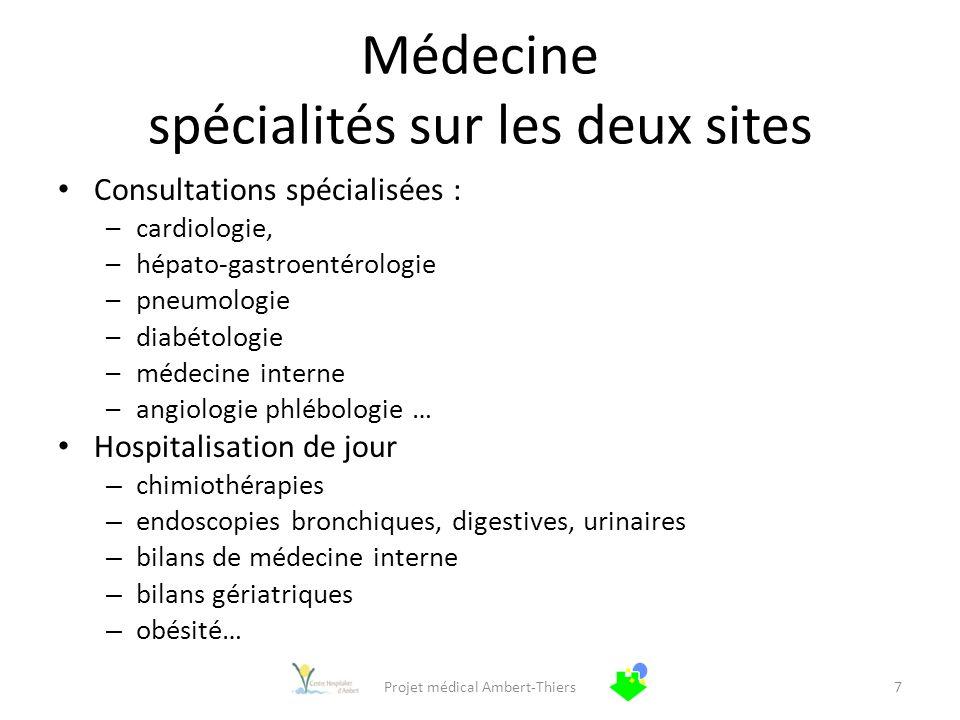 Médecine spécialités sur les deux sites