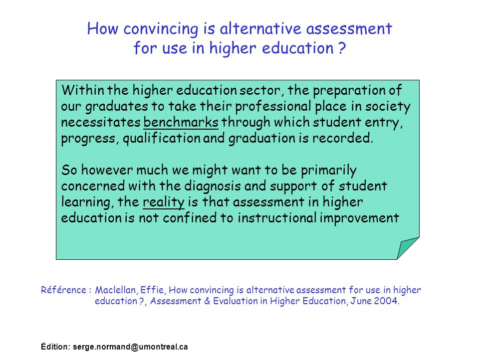 How convincing is alternative assessment for use in higher education