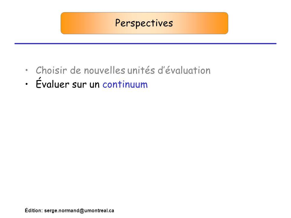 Choisir de nouvelles unités d'évaluation Évaluer sur un continuum