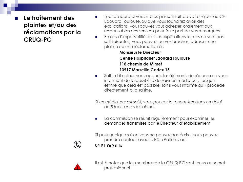 Le traitement des plaintes et/ou des réclamations par la CRUQ-PC