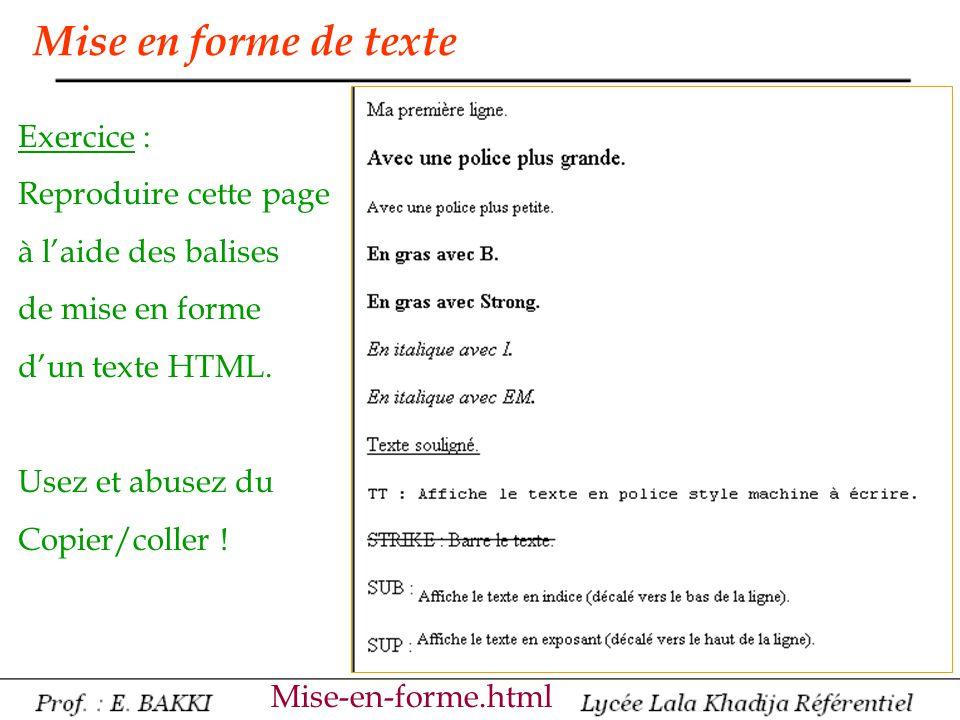 Mise en forme de texte Exercice : Reproduire cette page