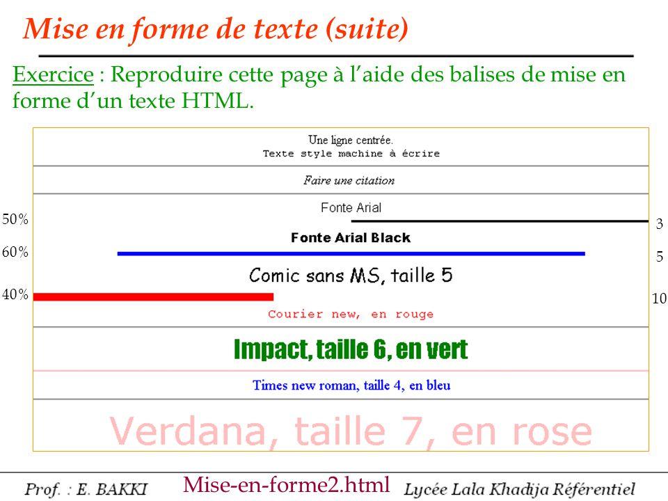 Mise en forme de texte (suite)
