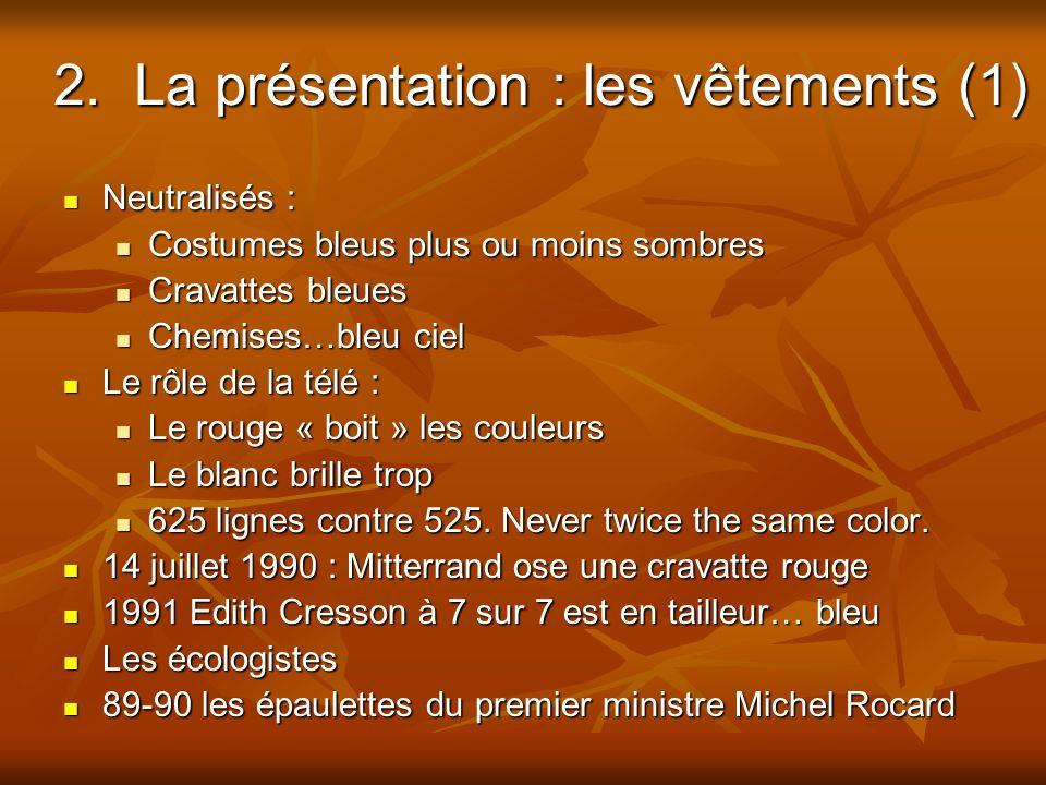 2. La présentation : les vêtements (1)