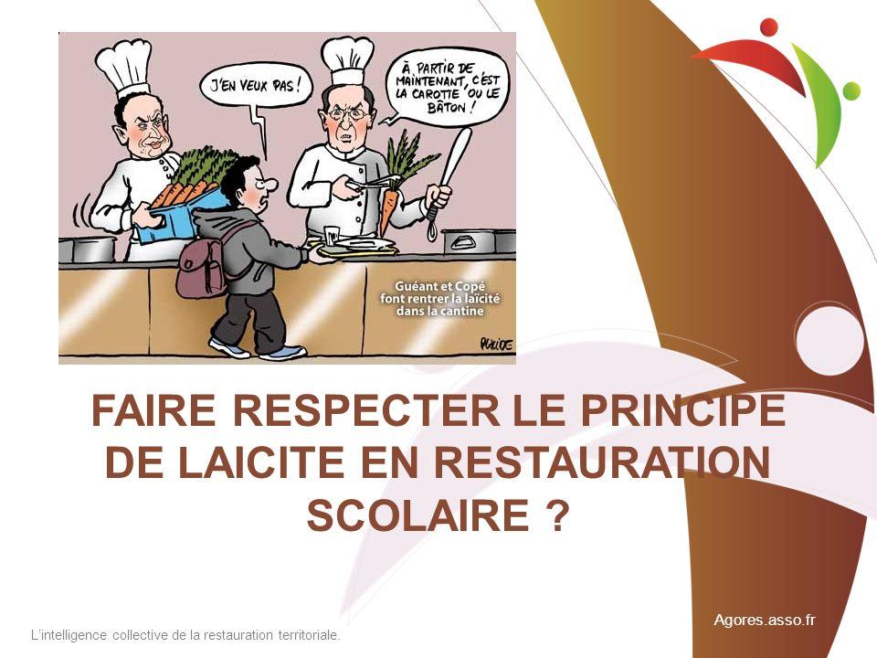 FAIRE RESPECTER LE PRINCIPE DE LAICITE EN RESTAURATION SCOLAIRE