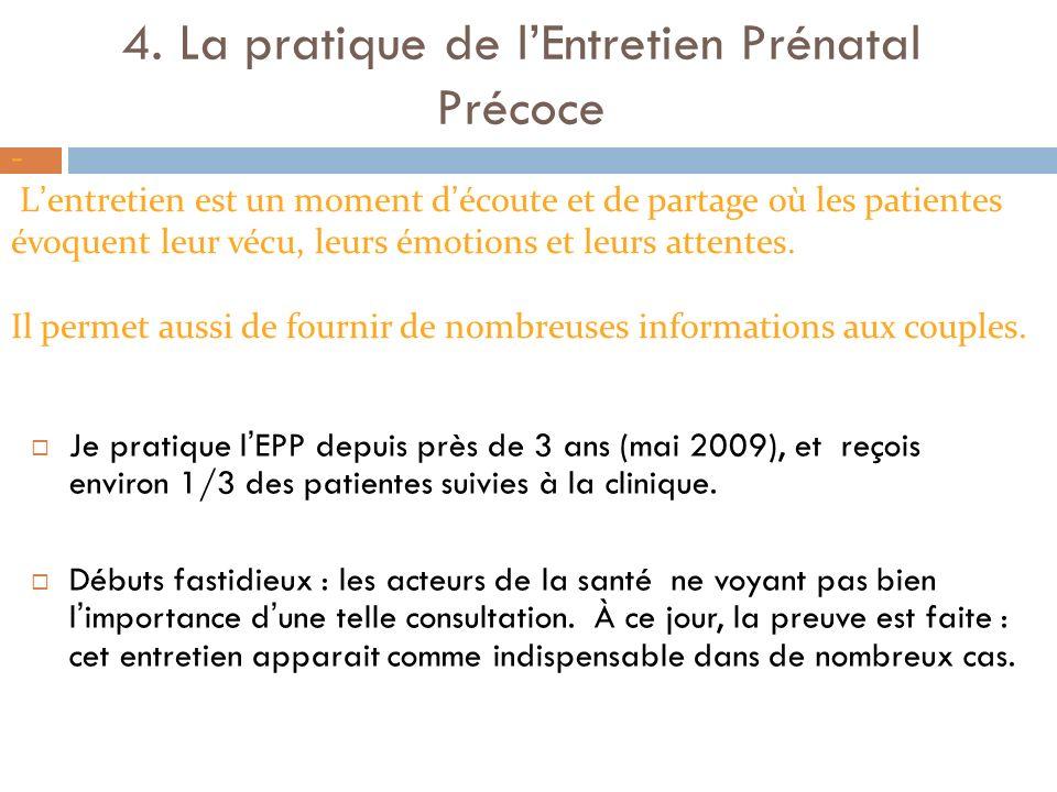 4. La pratique de l'Entretien Prénatal Précoce