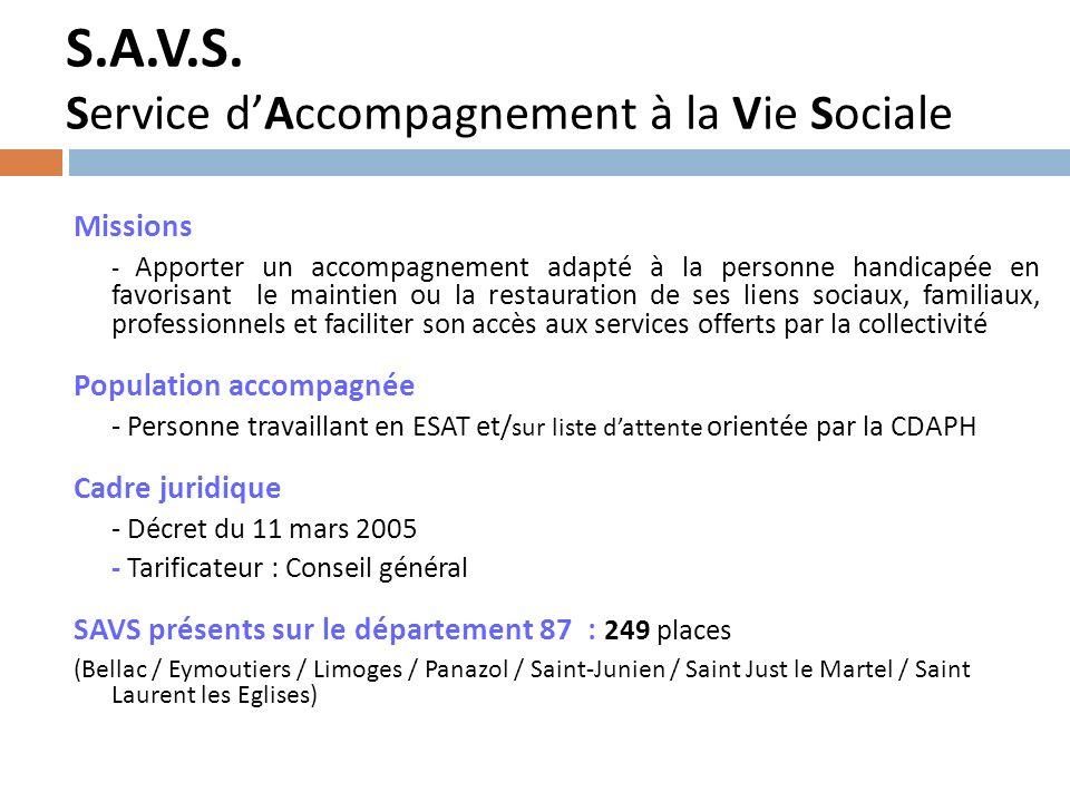S.A.V.S. Service d'Accompagnement à la Vie Sociale