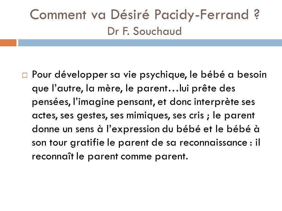 Comment va Désiré Pacidy-Ferrand Dr F. Souchaud