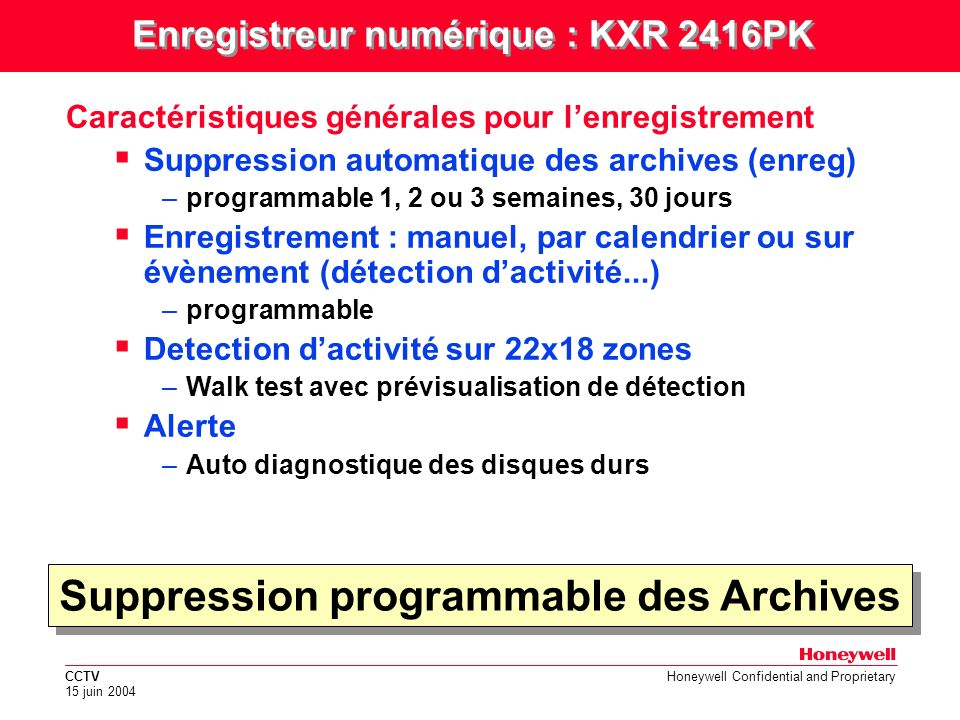Suppression programmable des Archives