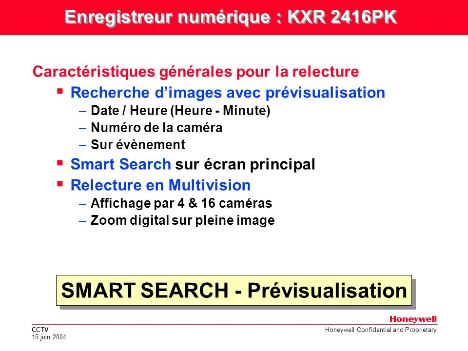 Enregistreur numérique : KXR 2416PK SMART SEARCH - Prévisualisation