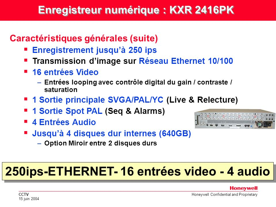 250ips-ETHERNET- 16 entrées video - 4 audio