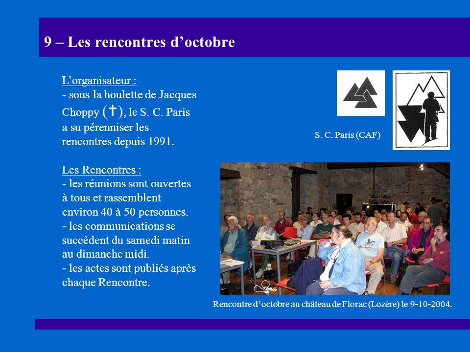 9 – Les rencontres d'octobre