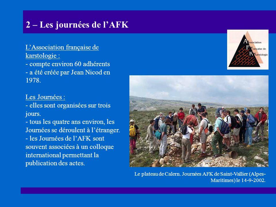 2 – Les journées de l'AFK L'Association française de karstologie :