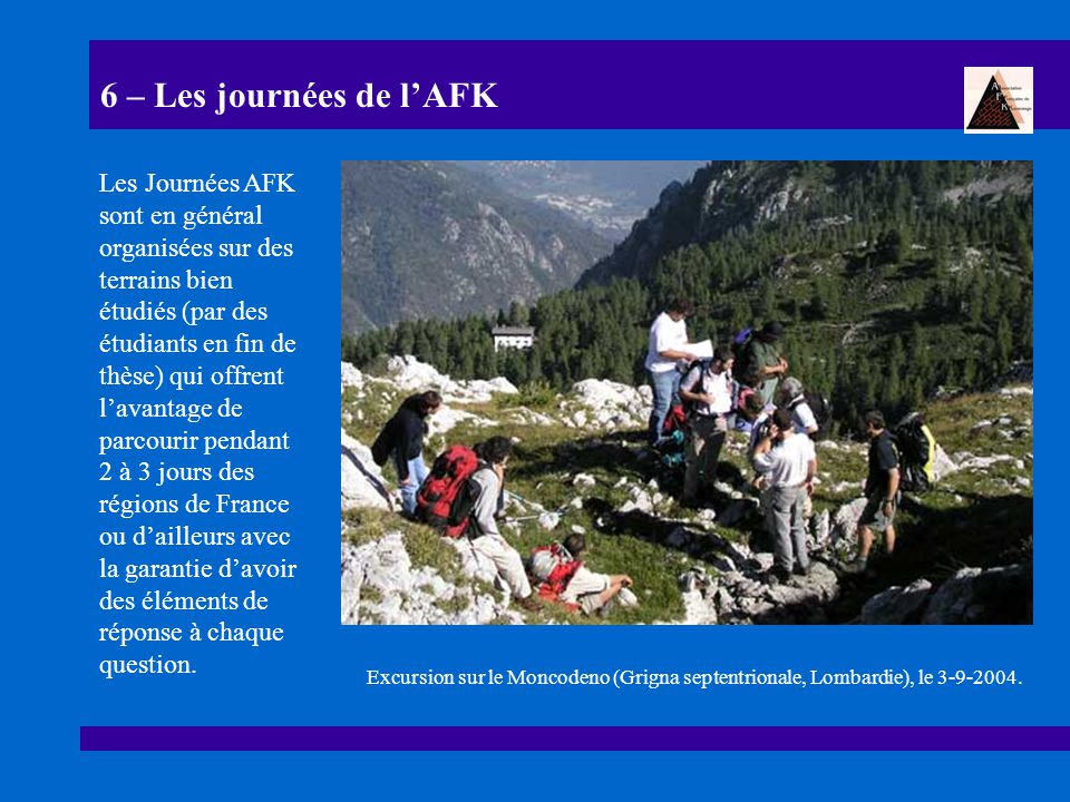 6 – Les journées de l'AFK