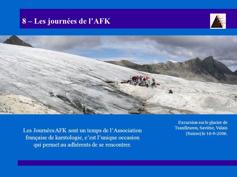 8 – Les journées de l'AFK Excursion sur le glacier de Tsanfleuron, Savièse, Valais (Suisse) le 16-9-2006.
