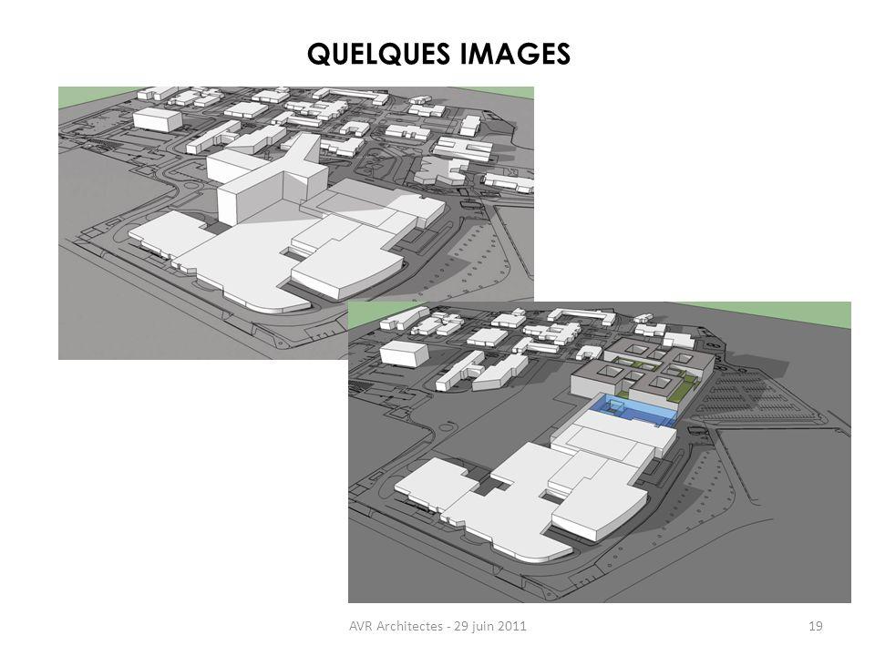 QUELQUES IMAGES AVR Architectes - 29 juin 2011 19 19