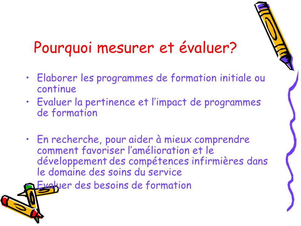 Pourquoi mesurer et évaluer
