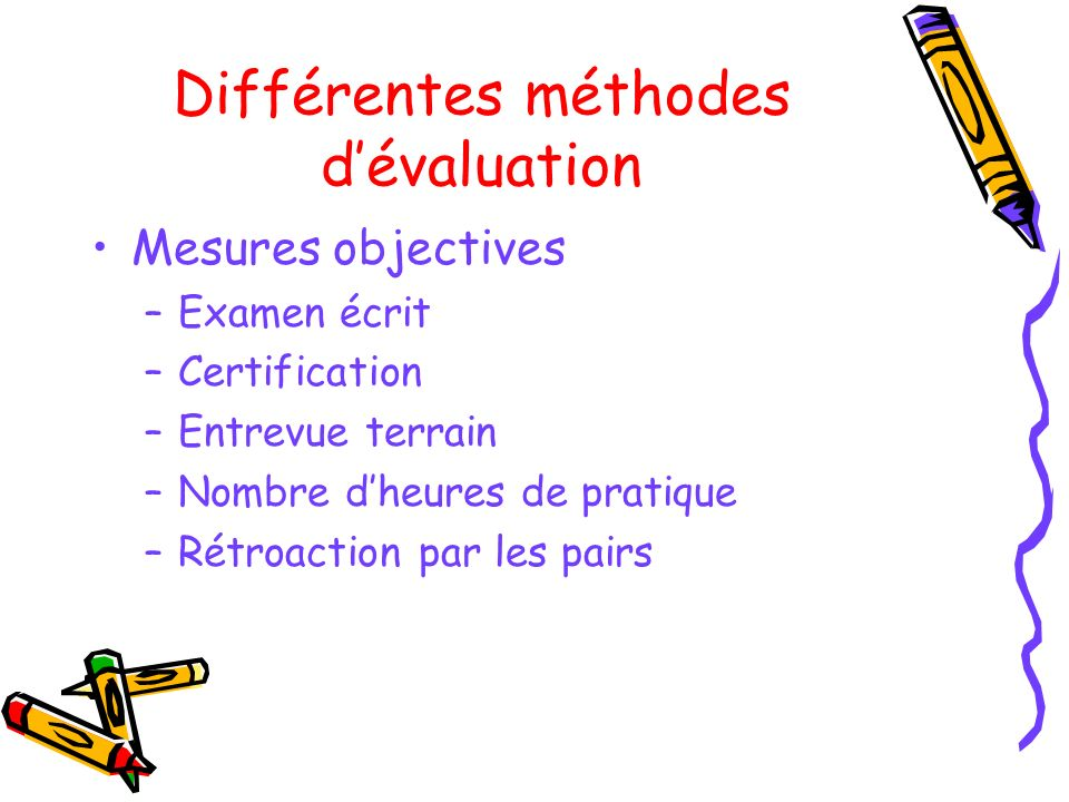 Différentes méthodes d'évaluation