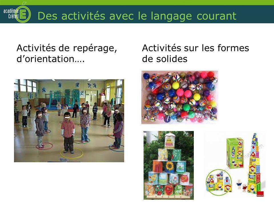Des activités avec le langage courant