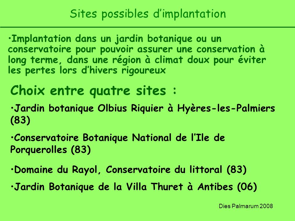 Sites possibles d'implantation