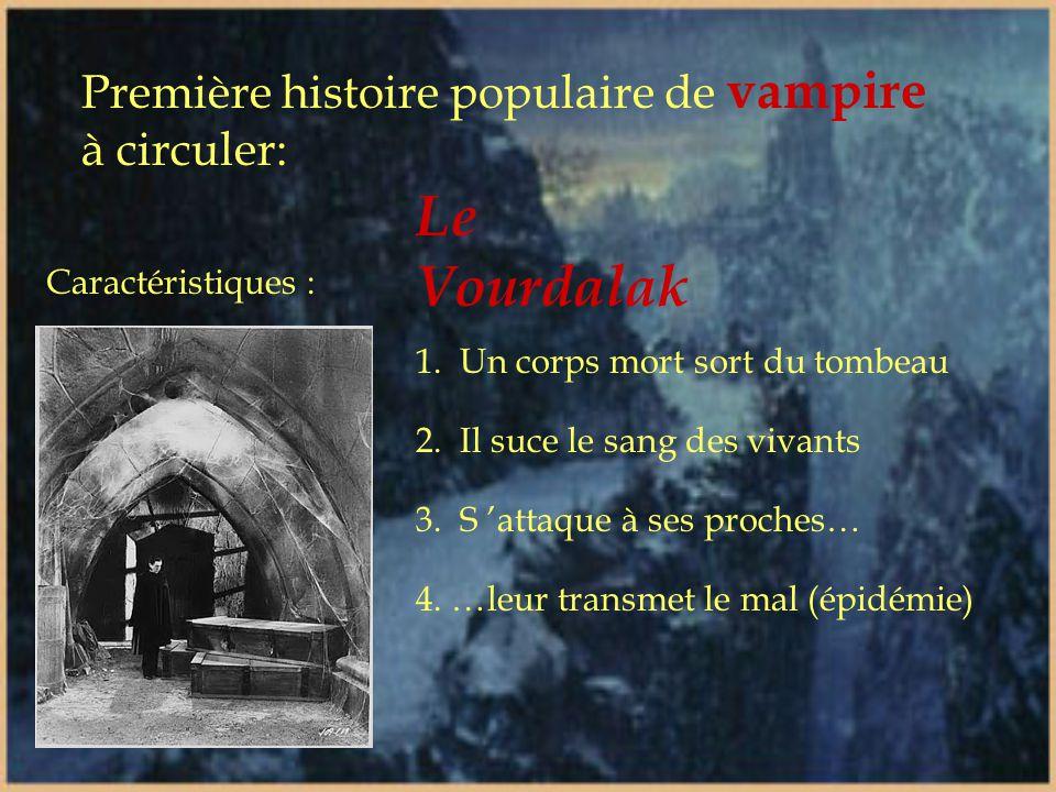 Le Vourdalak Première histoire populaire de vampire à circuler: