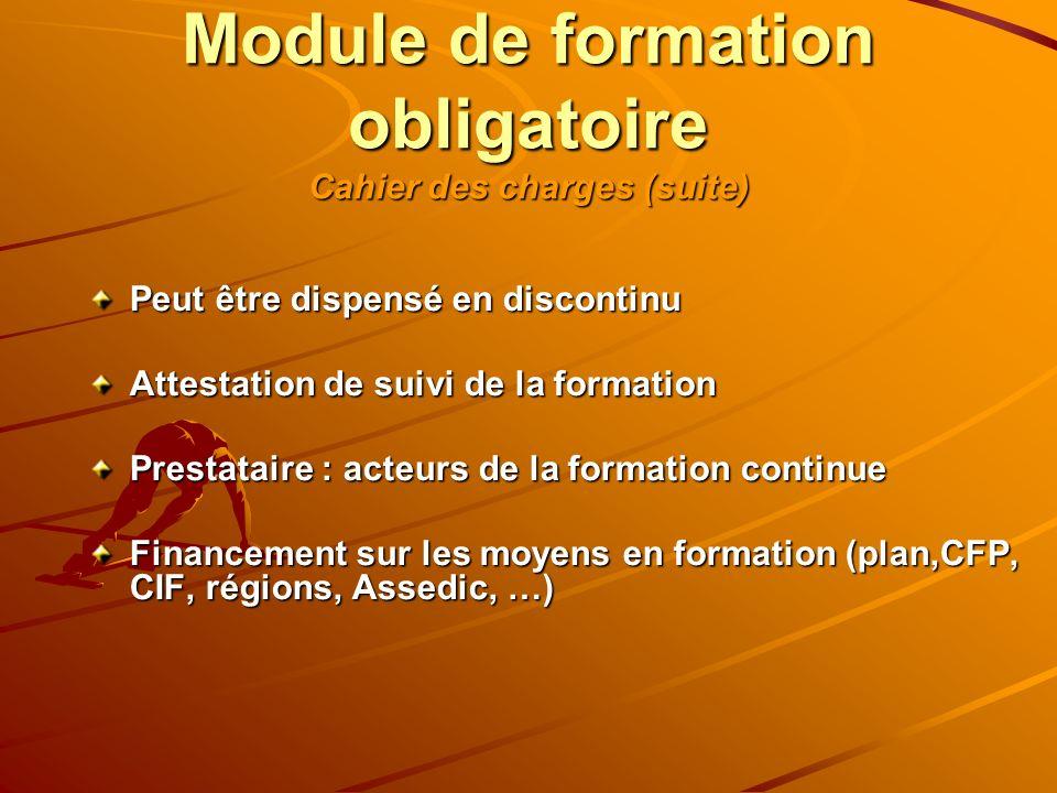 Module de formation obligatoire Cahier des charges (suite)