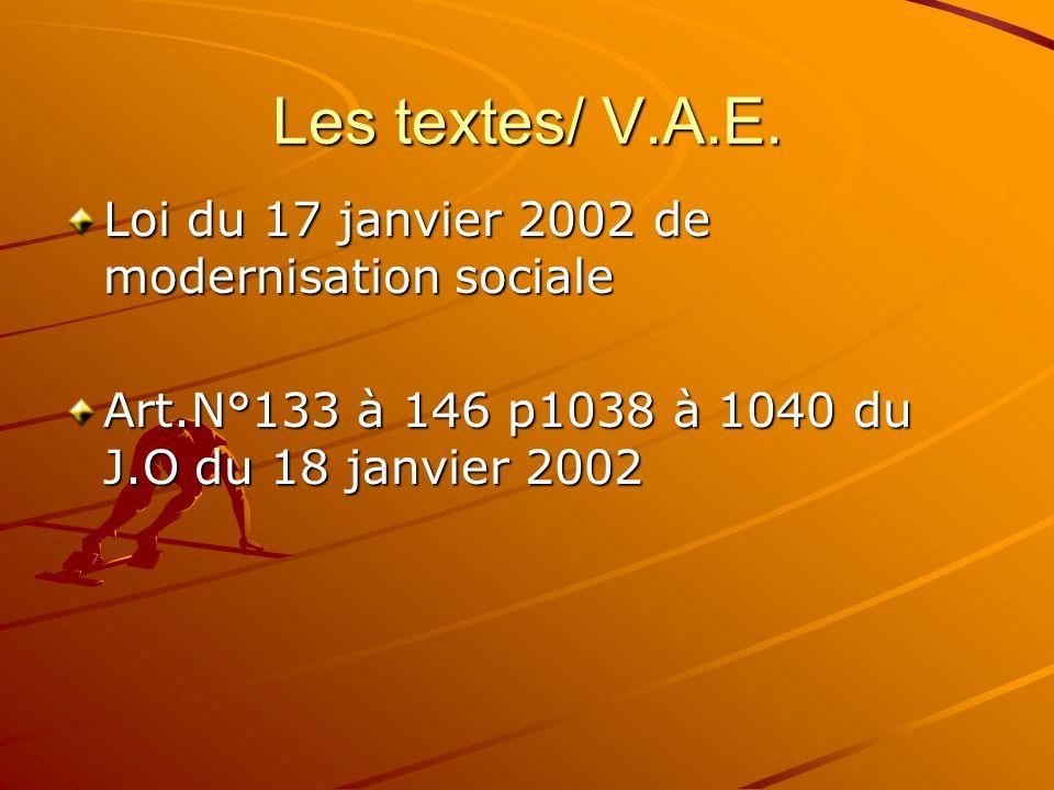Les textes/ V.A.E. Loi du 17 janvier 2002 de modernisation sociale