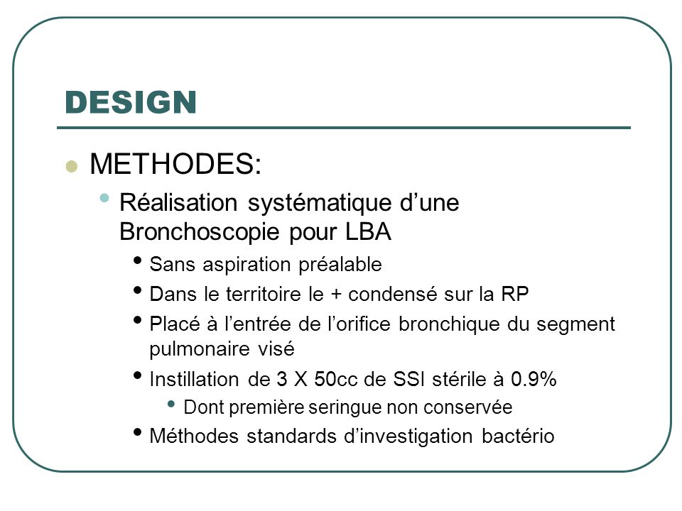 DESIGN METHODES: Réalisation systématique d'une Bronchoscopie pour LBA