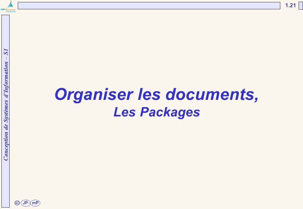 Organiser les documents, Les Packages