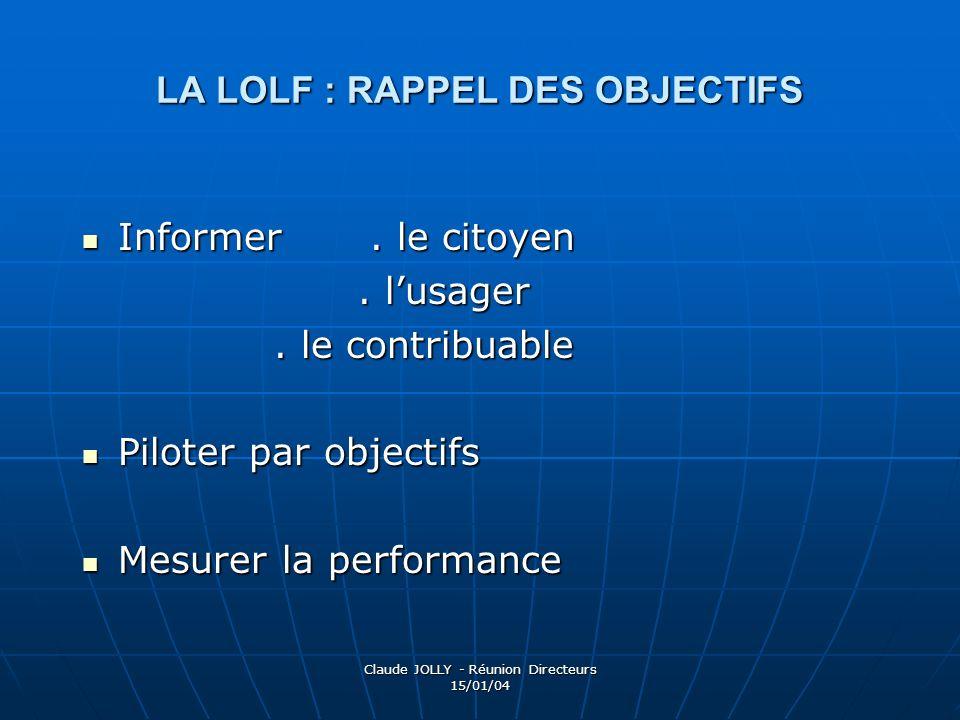 LA LOLF : RAPPEL DES OBJECTIFS
