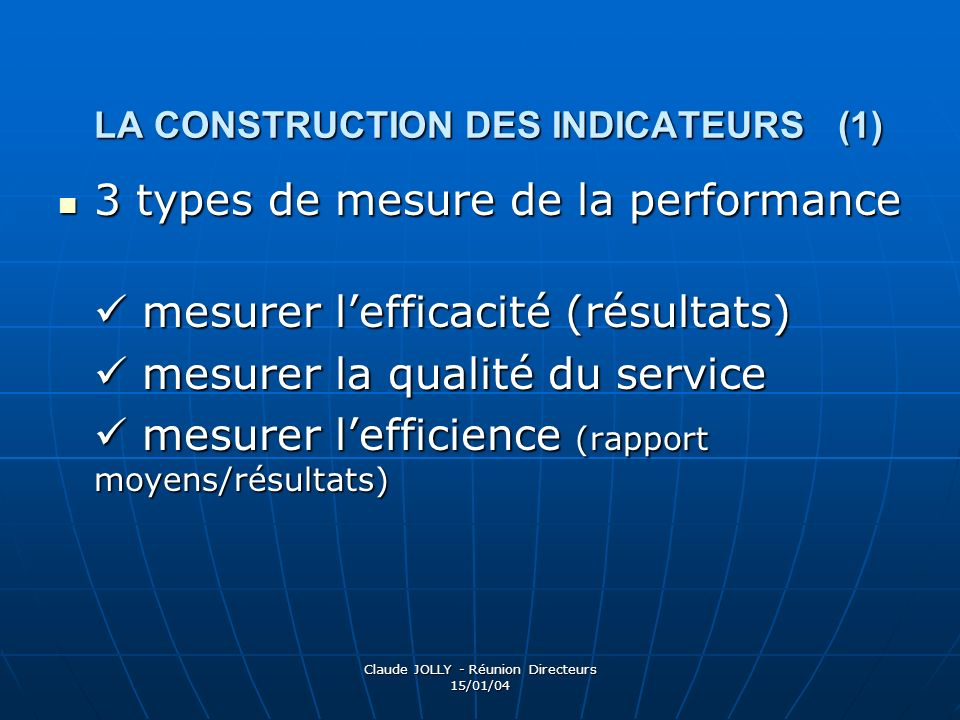 LA CONSTRUCTION DES INDICATEURS (1)