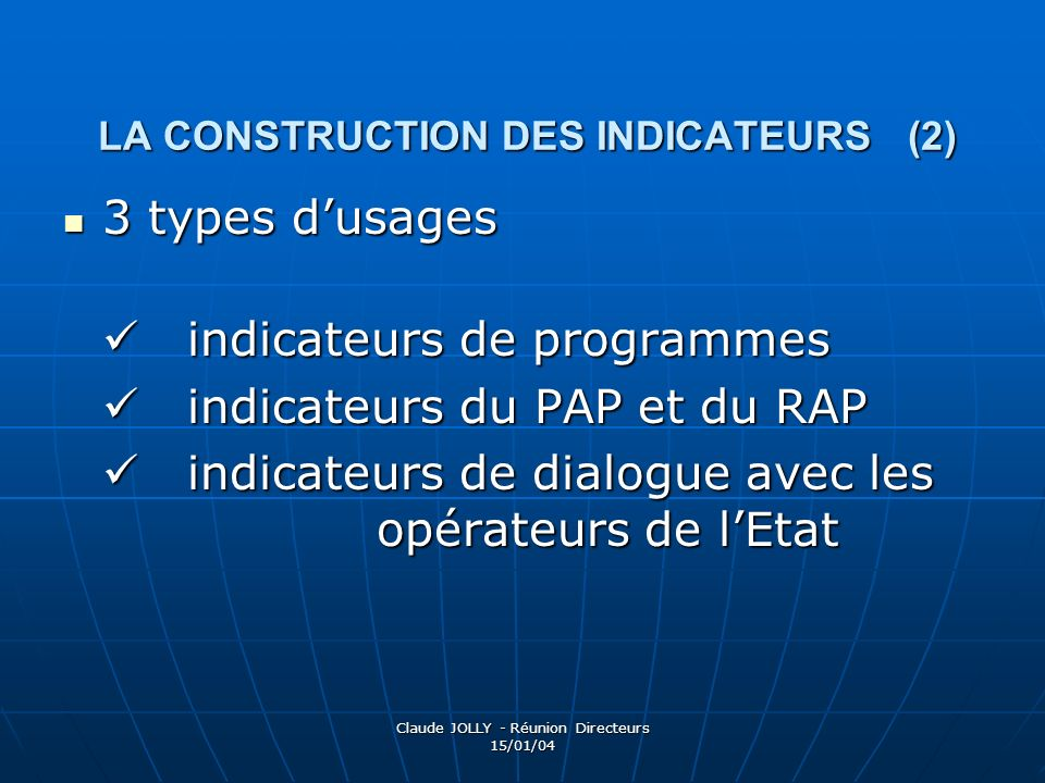 LA CONSTRUCTION DES INDICATEURS (2)